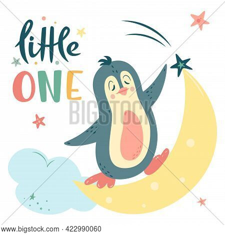 Nursery Vector Illustration In Cartoon Style. Cute Penguin Rides On Moon; Clouds And Stars. Little O