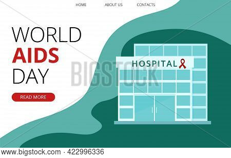World Aids Day Template With The Hospital Building And Red Ribbon, The Global Symbol For Solidarity