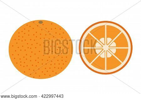A Whole Orange And A Slice Of Orange On An Isolated White Background. Flat Vector Illustration. Exot