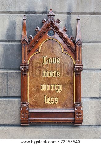 Decorative Wooden Sign - Love More Worry Less