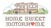Home Sweet Motor home with a big heart, retro cross stitch needlework sewing design, Class C model recreational vehicle in landscape, road and mountains, isolated on white background. poster