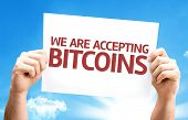 We Are Accepting Bitcoins card with sky background poster