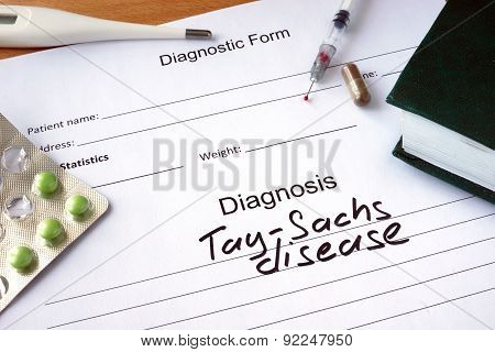 Diagnostic form with Diagnosis  Tay-Sachs disease and pills. poster