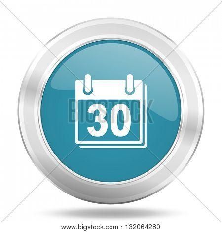 calendar icon, blue round metallic glossy button, web and mobile app design illustration