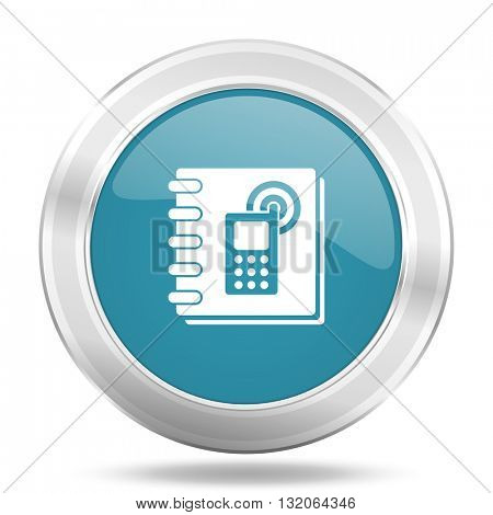 phonebook icon, blue round metallic glossy button, web and mobile app design illustration