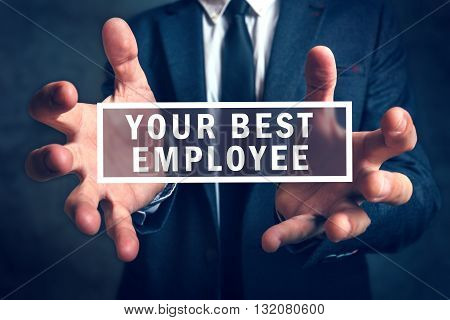 Keep your best employee concept with business manager in background.