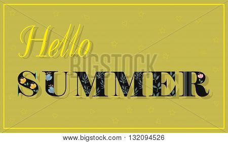 Elegance Inscription Hello Summer. Black Floral font. Unusual shape. Letters with watercolor flowers and plants. Illustration.