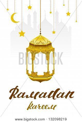 Ramadan Kareem. Lettering text for greeting card. Ramadan kareem lamp. Illustration in vector format