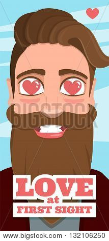 Love at first sight. Illustration of a guy with a beard in love hipster style flat. Eyes heart. Postcard on Valentine's Day.