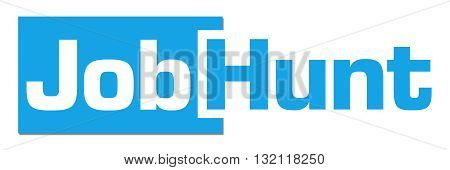 Job hunt text written over blue horizontal background.