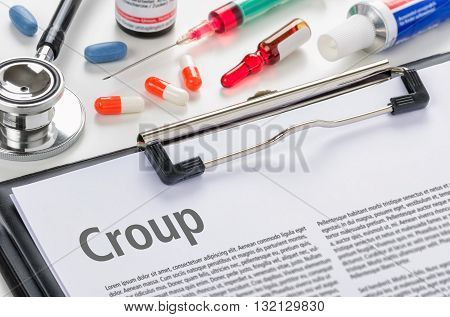 The Diagnosis Croup Written On A Clipboard