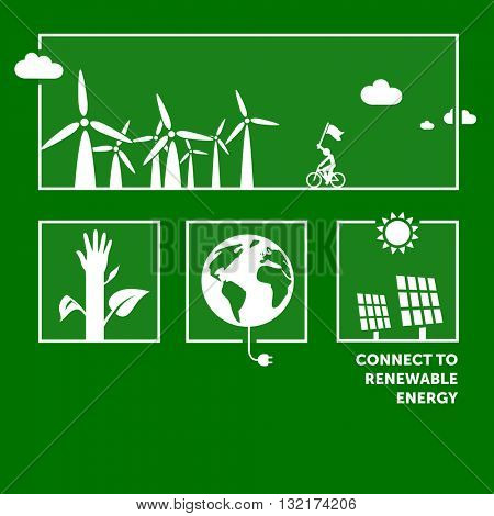 Connect to renewable energy. Green flat design illustrations.
