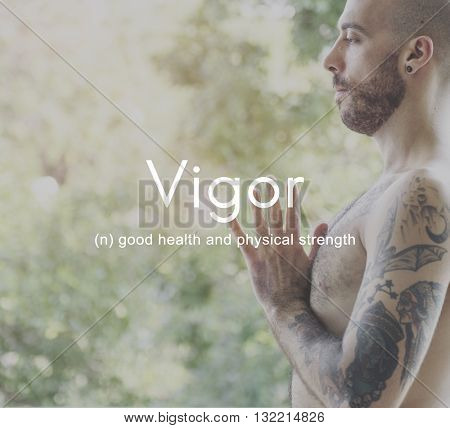 Vigor Energy Strength Powerful Strong Healthy Fitness Concept