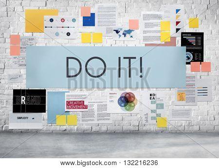 Do it! Motivate Motivate Proactive Concept