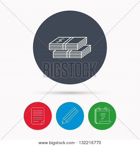 Cash icon. Dollar money sign. USD currency symbol. 2 wads of money. Calendar, pencil or edit and document file signs. Vector