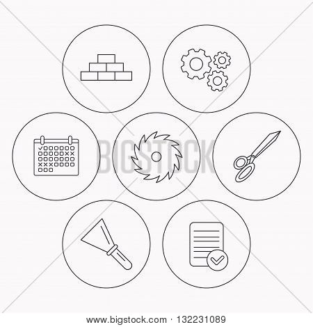 Wall, spatula and scissors icons. Circular saw linear sign. Check file, calendar and cogwheel icons. Vector