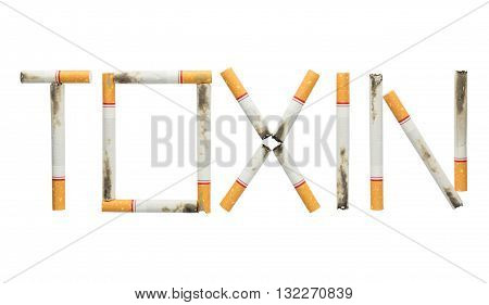 poster of Word toxin made of cigarettes isolated on white background cigarettes is toxin concept