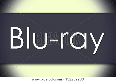Blu-ray - Business Concept With Text
