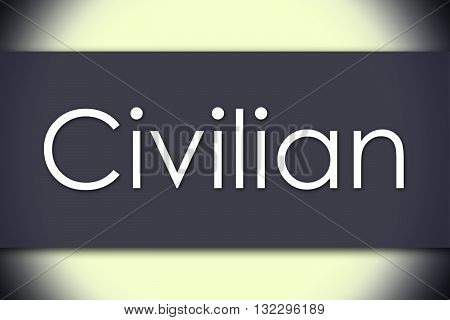Civilian - Business Concept With Text