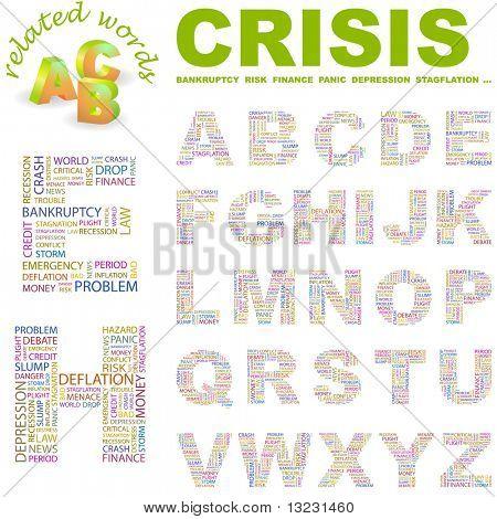 CRISIS. Vector letter collection. Wordcloud illustration.
