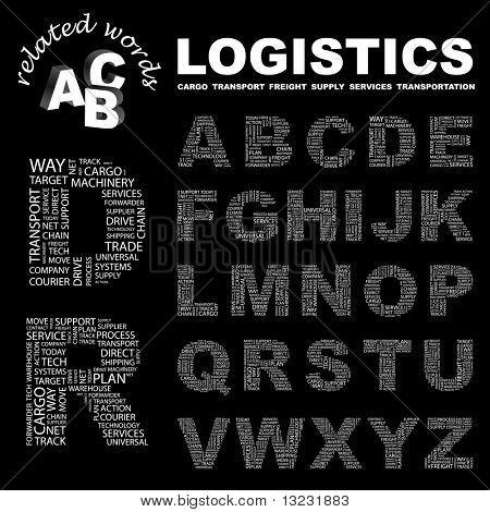 LOGISTICS. Vector letter collection. Wordcloud illustration.