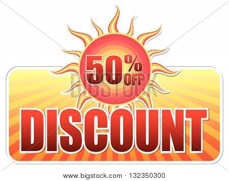 summer discount and 50 percentages off banner - text in yellow label with red sun and orange sunrays, business concept, vector