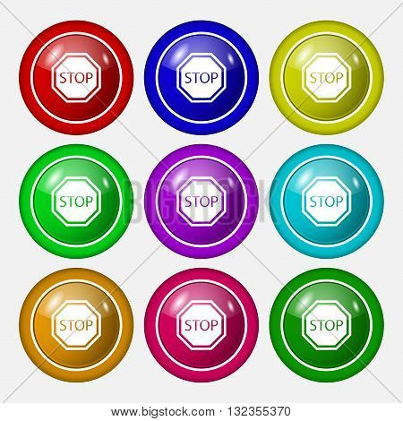 Stop Icon Sign. Symbol On Nine Round Colourful Buttons. Vector