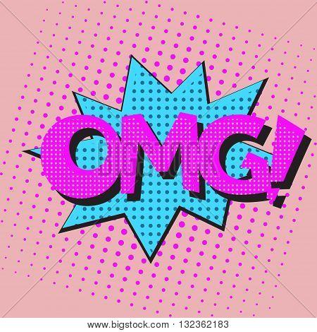 Pop art speech bubble with text OMG, OMGl comic book speech bubble, colorful OMG speech bubble on a dots pattern backgrounds in pop-art retro style, vector