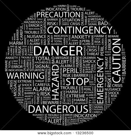 DANGER. Word collage on black background. Illustration with different association terms.