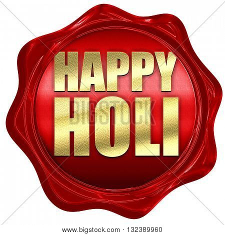 happy holi, 3D rendering, a red wax seal