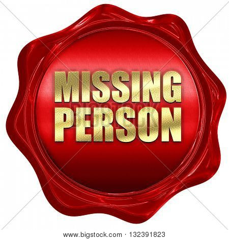 missing person, 3D rendering, a red wax seal