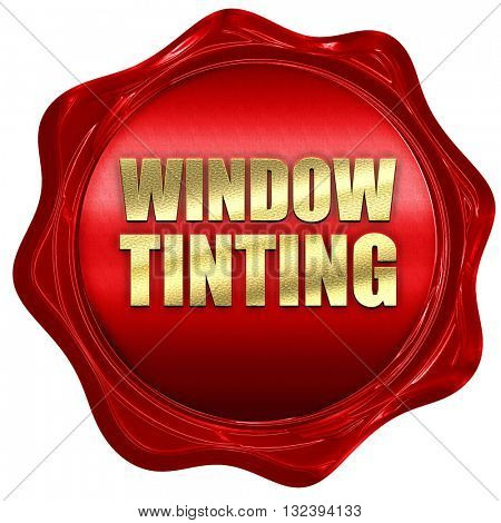 window tinting, 3D rendering, a red wax seal