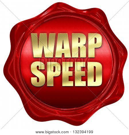 warp speed, 3D rendering, a red wax seal