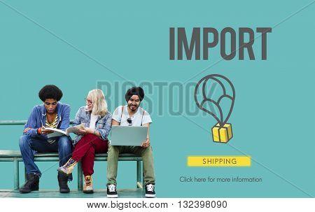 Import Freight International Logistics Merchandise Concept