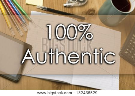 100% Authentic - Business Concept With Text
