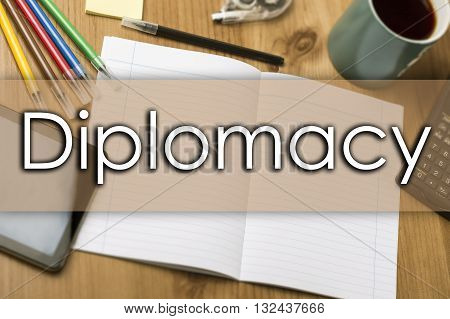 Diplomacy - Business Concept With Text