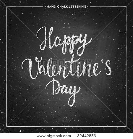 Hand drawn chalk lettering - Valentines Day - on chalkboard. Hand painted vector illustration. Design by flyer, banner, poster, printing, mailing, postcard