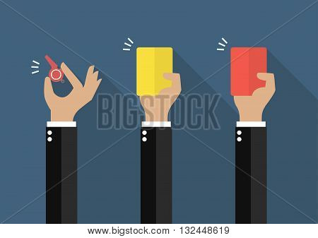 Hand of businessman showing a whistle yellow card and red card. Vector illustration