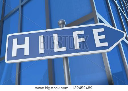 Hilfe - german word for help - illustration with street sign in front of office building.