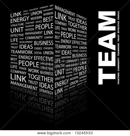 TEAM. Word collage on black background. Illustration with different association terms. poster