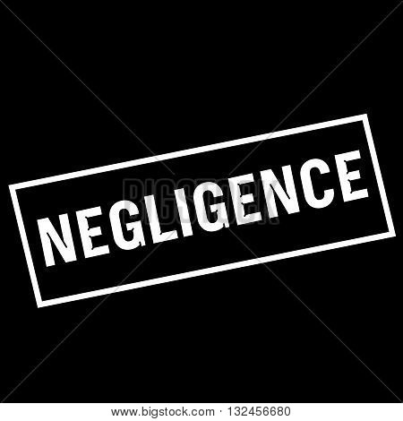 NEGLIGENCE white wording on rectangle black background