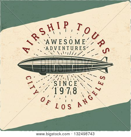 Vintage airship tee design. Retro Dirigible poster. Airplane Label vector design. Old tshirt template. Typography concept. Aircraft stamp, patch for web design or printing t-shirt. Tee art design.