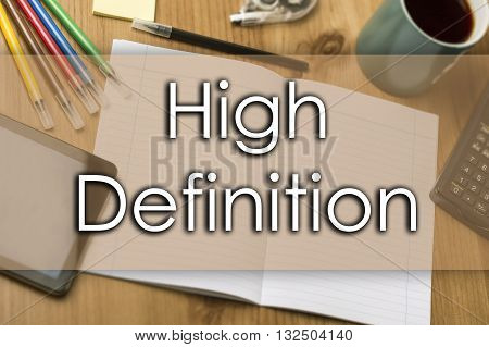 High Definition - Business Concept With Text