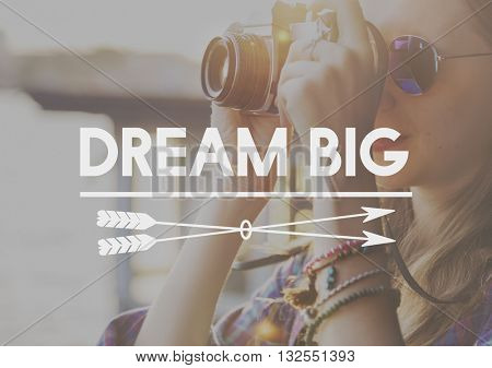 Dream Big Dreamer Hopeful Inspiration Concept