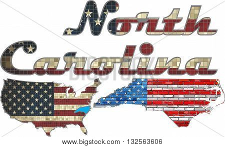 USA state of North Carolina on a brick wall - Illustration, The flag of the state of North Carolina on brick textured background,  Font with the United States flag,  North Carolina map on a brick wall