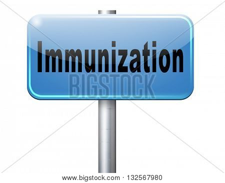 Immunization or flu vaccination needle, road sign billboard.