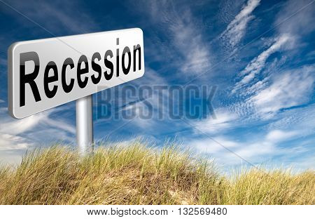 Recession crisis bank and stock crash economic and financial bank recession market crash, road sign billboard. 3D illustration