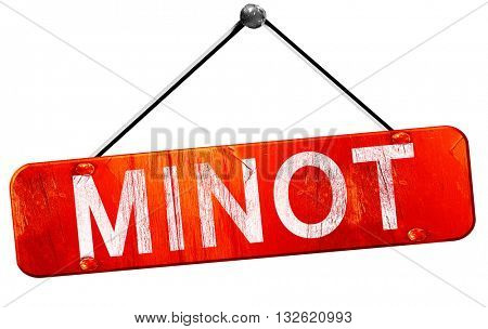 minot, 3D rendering, a red hanging sign