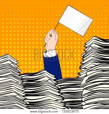 Paperwork. Businessman hand with white flag. Office desk loaded of paperwork , invoices and a lot of papers, documents. Pop art. Overworked man. Time management
