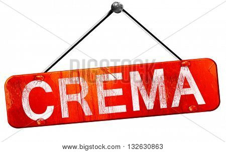 Crema, 3D rendering, a red hanging sign
